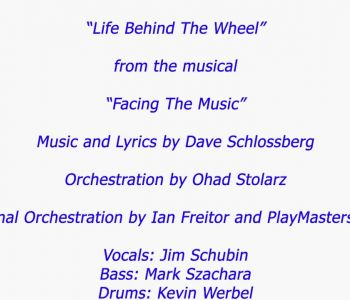 "Life Behind The Wheel—from ""Facing The Music"""